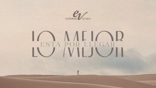 Esperanza de Vida marca su regreso con el lanzamiento del tema «Lo mejor está por llegar»